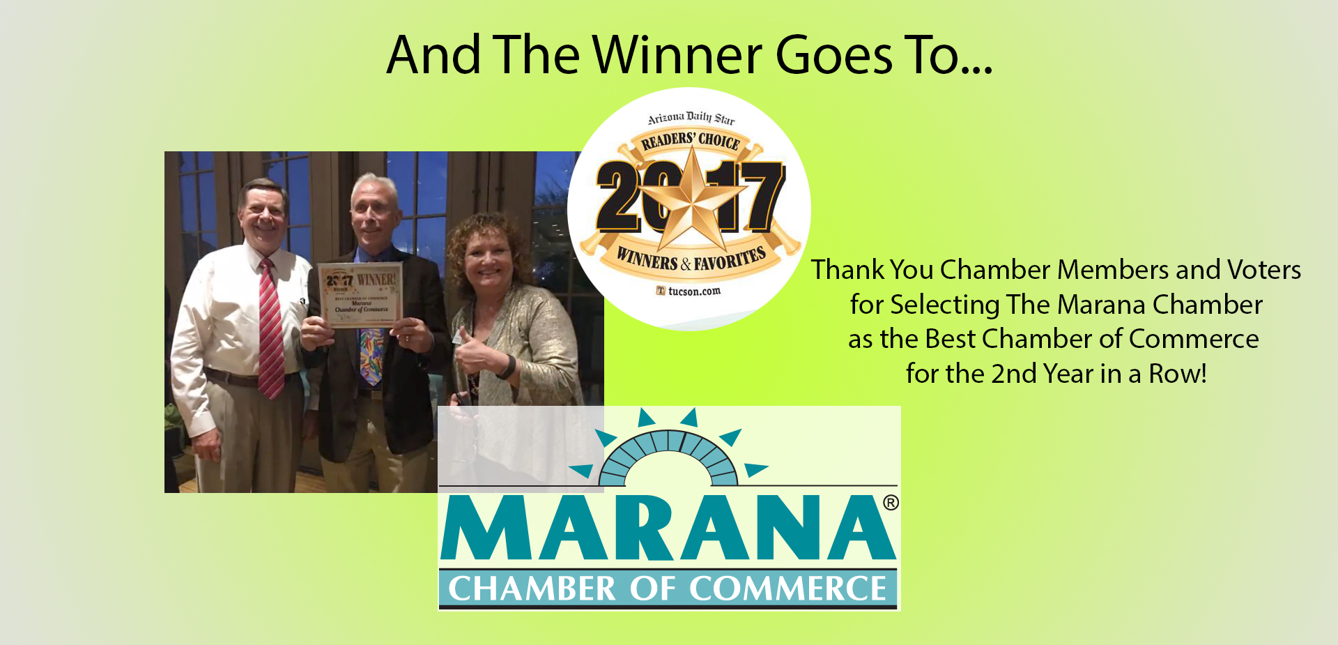and the winner goes to Marana Chamber of Commerce for best Chamber